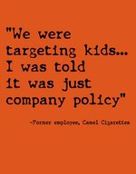 """We were targeting kids... I was told it was just company policy."""